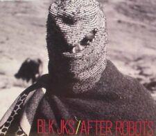 BLK JKS - after robots CD