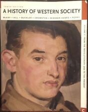 A History of Western Society, Volume C : From the Revolutionary Era to the Prese