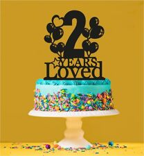 2nd Birthday Loved Cake Topper - 2 Years Old - Second