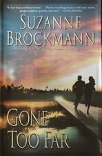 Troubleshooter: Gone Too Far No. 6 by Suzanne Brockmann (2003, Hardcover)