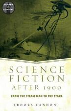 Science Fiction After 1900: From the Steam Man to the Stars (Genres in-ExLibrary