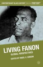 Living Fanon: Global Perspectives (Contemporary Black History), , Good Book