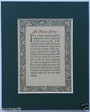 """Life Means Living""  1912 Canterbury Catchwords Saying - Matted - Ready-to-frame"