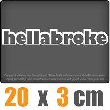 Hellabroke 20 x 3 cm JDM Decal Sticker Aufkleber Racing Die Cut