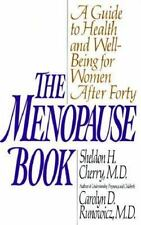 The Menopause Book: A Guide to Health and Well-Being for Women After Forty