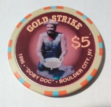 1996 Gold Strike Casino Boulder City, Nevada Doby Doc $5.00 Gaming Chip 1996!
