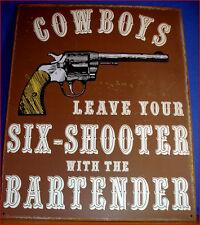 Western Decor Lodge Cabin ~Six Shooter~  Metal Sign