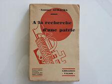 A LA RECHERCHE D'UNE PATRIE / SAMMY BERACHA / DÉDICACÉ / 1931