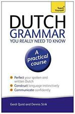 Teach Yourself Dutch Grammar You Really Need to Know by Quist, Gerdi | Paperback