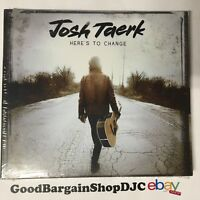 Josh Taerk - Here's to Change (CD, 2015) *New & Sealed*