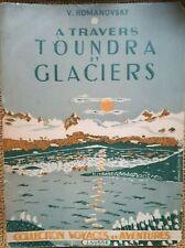 VOYAGES: A Travers Toundra et Glaciers, par V. ROMANOVSKY - 8213