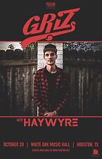GRIZ/HAYWYRE 2016 HOUSTON CONCERT TOUR POSTER-Electronica,Trip Hop,Dubstep Music