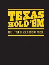 Texas Hold 'Em: The Little Black Book of Poker Chronicle Books LLC Hardcover