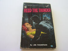 HEED THE THUNDER   1949   JIM THOMPSON   ONE OF ALL-TIME GREATS!   RARE