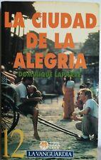 La Ciudad de la Alegría. Cine Para Leer 12. Libro