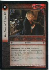 Lord Of The Rings CCG Foil Card RotEL 3.R105 Why Shouldn't I Keep It