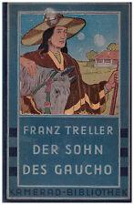 Franz Treller: Der Sohn des Gaucho