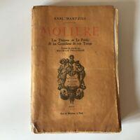 Karl Mantzius MOLIERE les théâtres public et comédiens de son temps Colin 1908