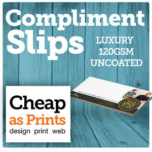 Compliment Slips Printing   Personalised Thank You Slips Printed on 120gsm Paper