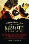 Prohibition in Kansas City, Missouri: Highballs, Simonson-,