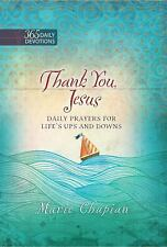 Thank You, Jesus : Daily Prayers for Every Circumstance of Life Chapian Devotion