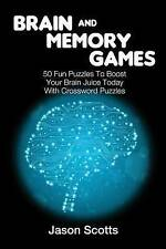 Brain and Memory Games: 50 Fun Puzzles to Boost Your Brain Juice Today (With Cro