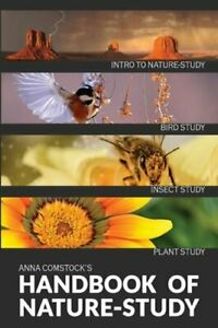 The Handbook Of Nature Study in Color - Introduction by Anna B Comstock: New