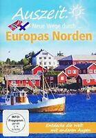 AUSZEIT. - NEUFE WEGE DURCH...EUROPAS NORDEN    DVD NEUF