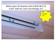 """White Linear Air Diverter 48"""" long x 3.75"""" wide-Package of 2 for 2 slot diffuser"""