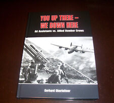 YOU UP THERE AA Assistants World War II Anti-Aircraft Nazi Luftwaffe Book NEW