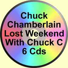 CHUCK CHAMBERLAIN 6 CDs A LOST WEEKEND WITH CHUCK C ALCOHOLICS ANONYMOUS ALANON