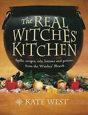 The Real Witches' Kitchen by Kate West NEW