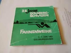 25 Jahre Goldberg-Schützen Fahnenweihe 4. - 7. Juni 1982 Goldburghausen Festschr