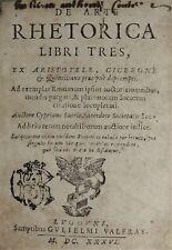 DE ARTE RHETORICA LIBRI TRES ex ARISTOTELE CICERONE 1636 Guillaume VALFRAY Lyon