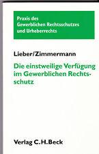 Die einstweilige Verfügung im Gewerblichen Rechtsschutz | Buch