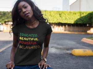 Melanin T-Shirt Dope Educated Beautiful Powerful Melanated Black History Month