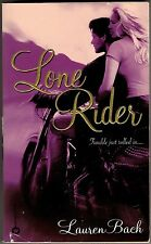 Lone Rider by Lauren Bach