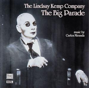 The Lindsay Kemp Company: The Big Parade. Music by Carlos Miranda. CD, sehr gut