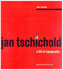 JAN TSCHICHOLD A Life In Typography by Ruari Maclean 1997 first edition VG pb