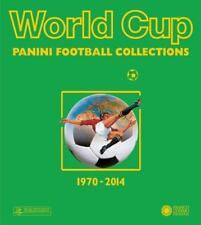 World Cup – die Panini Fußballsticker 1970-2014 (2015, Kunststoffeinband)