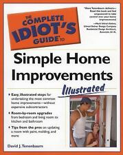 The Complete Idiot's Guide to Simple Home Improvements, Illustrated