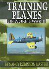 Training Planes of World War II (Wings of War)