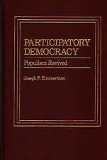 Participatory Democracy: Populism Revived by Zimmerman, Joseph F.