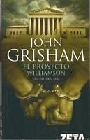 El Proyecto Williamson by John Grisham (2008, Trade Paperback)