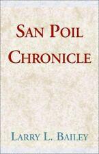 San Poil Chronicle, Bailey, Larry L., Excellent Book