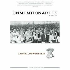 Unmentionables by Loewenstein, Laurie