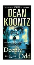 Deeply Odd: An Odd Thomas Novel Free Shipping