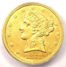"1871-S Liberty Gold Half Eagle $5 - ICG AU58 - Rare ""S"" Mint Coin - $6,880 Value"