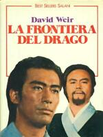 The Frontier Del Drago David Weir Salani Editore 1980 Best Sellers Salani