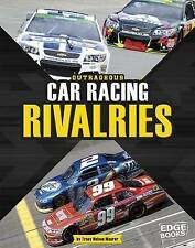 NEW Outrageous Car Racing Rivalries (Sports Rivalries) by Tracy Nelson Maurer